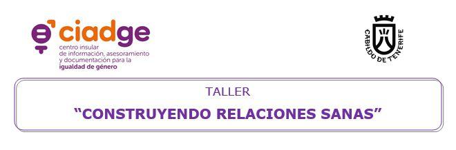 """Taller """"Construyendo relaciones sanas"""""""
